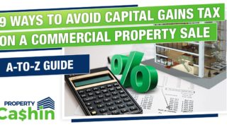 How to Avoid Capital Gains Tax on Commercial Property