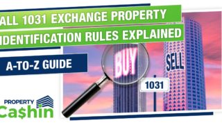 45-Day Period and Other 1031 Exchange Property Identification Rules